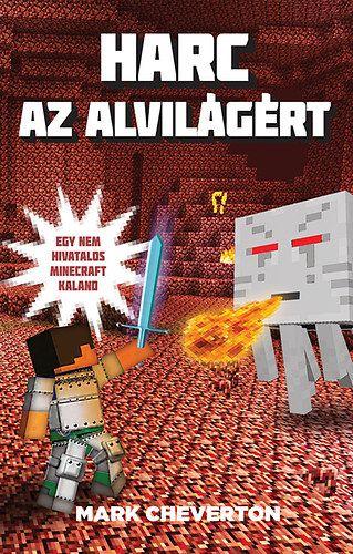 Harc az Alvilágért - Egy nem hivatalos Minecraft-kaland
