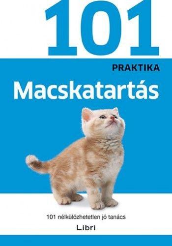 Macskatartás - 101 nélkülözhetetlen jó tanács