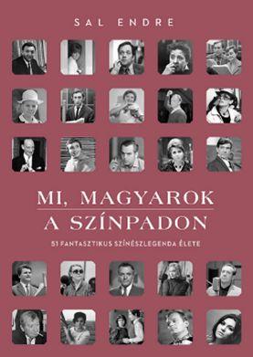 Mi, magyarok a színpadon