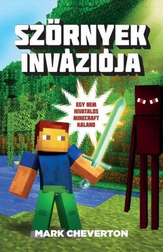Szörnyek inváziója - Egy nem hivatalos Minecraft-kaland - Mark Cheverton pdf epub