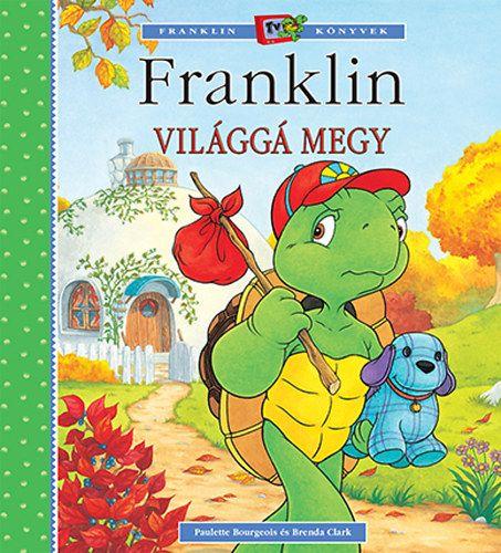 Franklin világgá megy - Paulette Bourgeois pdf epub