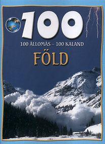 100 állomás - 100 kaland - Föld