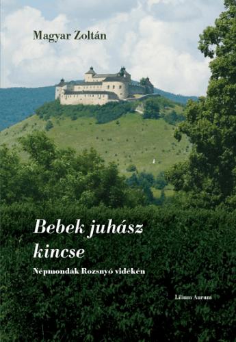 Bebek juhász kincse - Magyar Zoltán pdf epub
