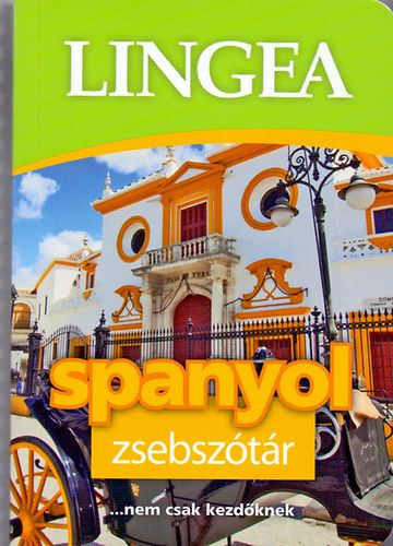 Lingea spanyol zsebszótár ... nem csak kezdőknek
