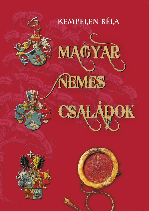 Magyar nemes családok VIII. NOÉH-QUIWAL