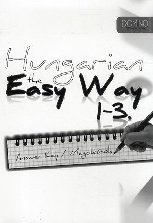 Hungarian the Easy Way 1-3 - Answer Key