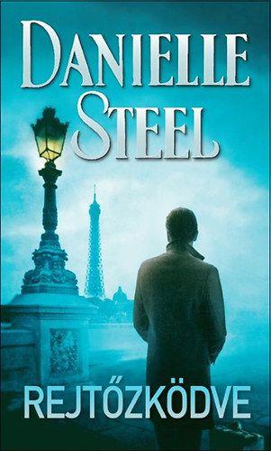 Danielle Steel - Rejtőzködve