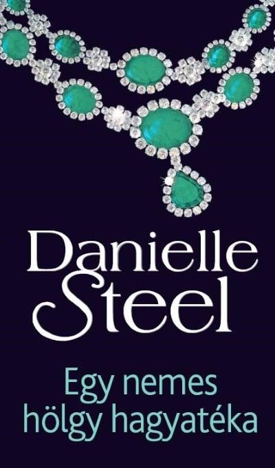 Egy nemes hölgy hagyatéka - Danielle Steel pdf epub