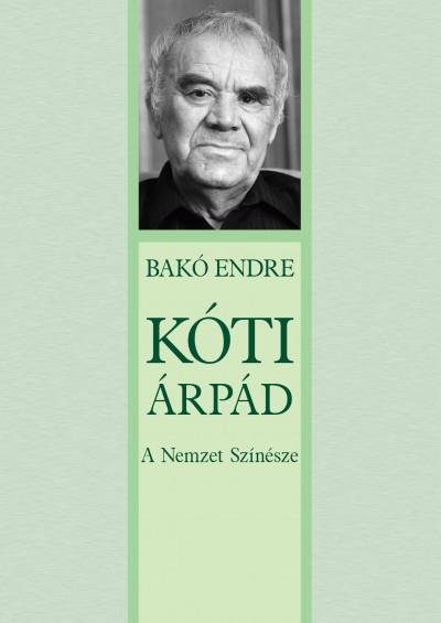 Kóti Árpád - A Nemzet Színésze