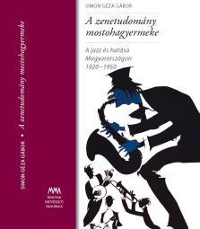 A zenetudomány mostohagyermeke + CD - Simon Géza Gábor pdf epub