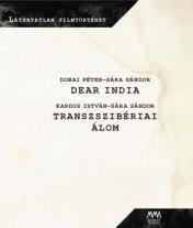Dear India - Transzszibériai álom