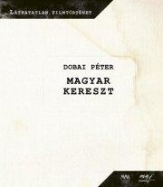 Magyar kereszt - DVD melléklettel