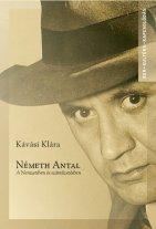 Németh Antal - A Nemzetiben és száműzetésben
