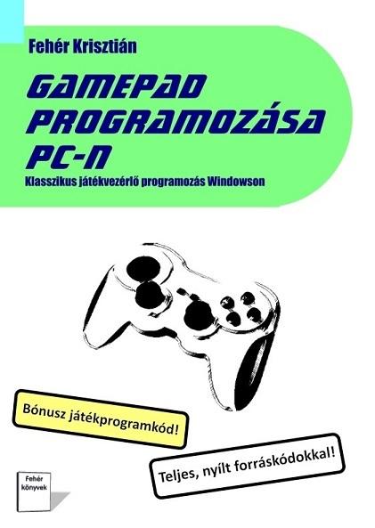 Gamepad programozása PC-n