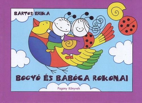 Bogyó és Babóca rokonai - Bartos Erika pdf epub
