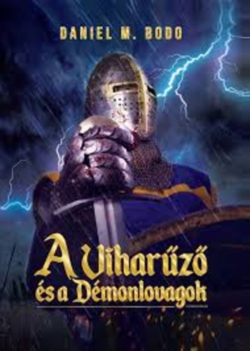 A Viharűző és a Démonlovagok