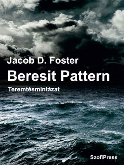 Beresit Pattern - Teremtésmintázat