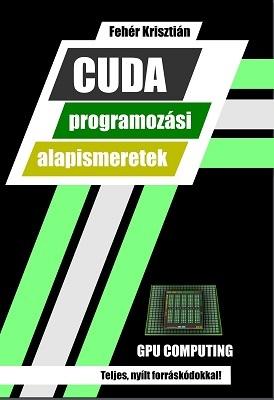 CUDA programozási alapismeretek