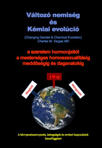 Változó nemiség és Kémiai evolúció (Changing Gender & Chemical Evolution)