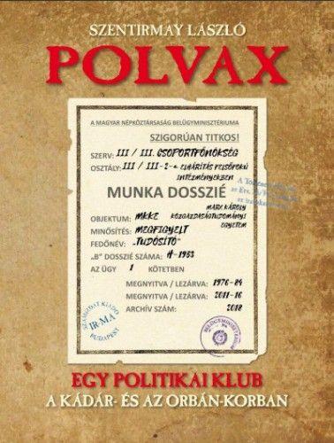 Polvax - Szentirmay László pdf epub