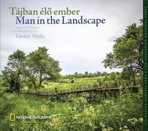 Tájban élő Ember - Man in the Landscape