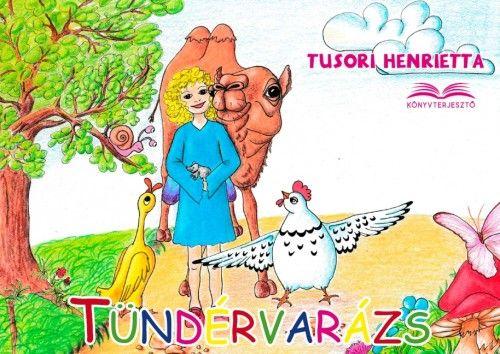 Tündérvarázs - Tusori Henrietta pdf epub