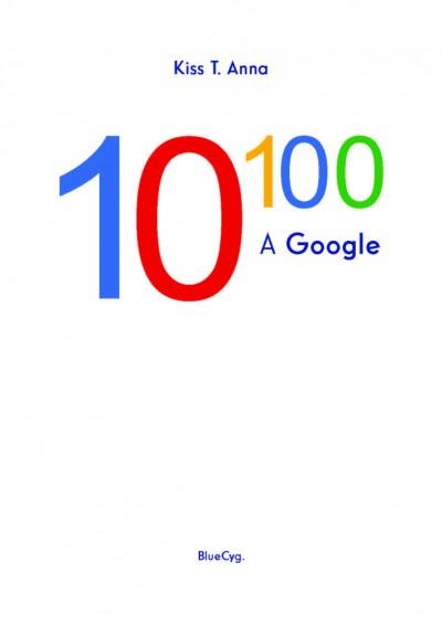 10 a századikon - A Google