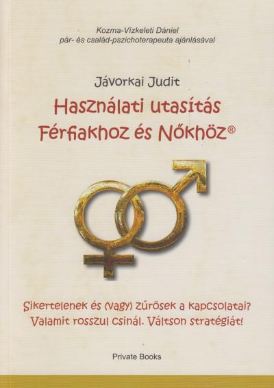 Használati utasítás Férfiakhoz és Nőkhöz - Jávorkai Judit pdf epub