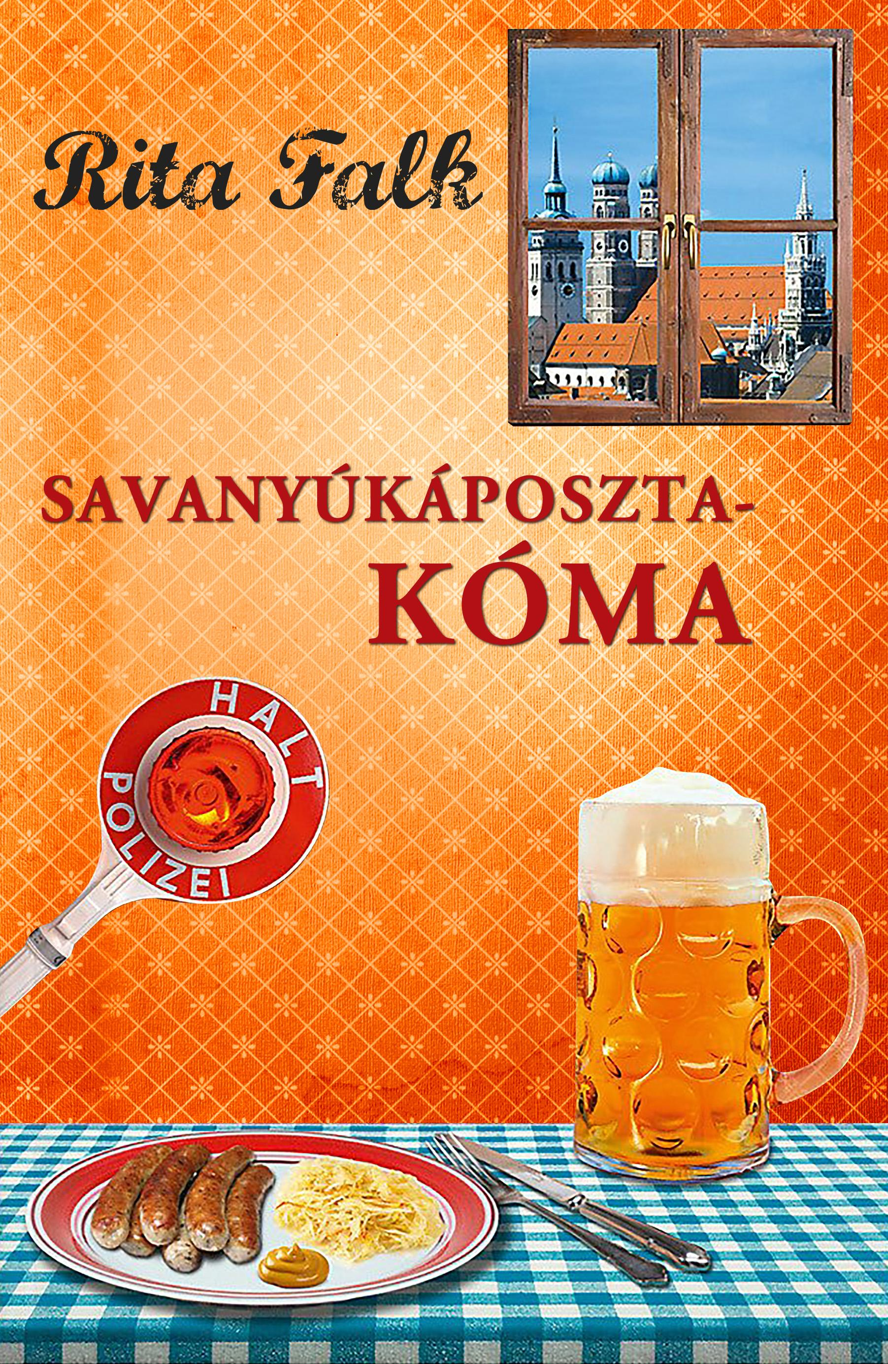Savanyúkáposzta-kóma - Rita Falk |
