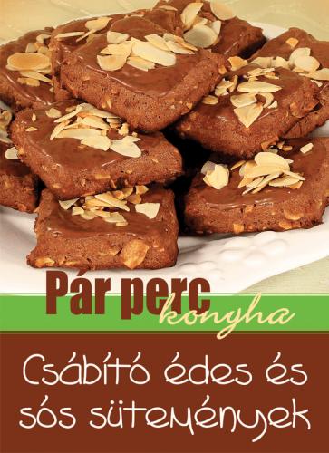 Csábító édes és sós sütemények - Pár perc konyha -  pdf epub