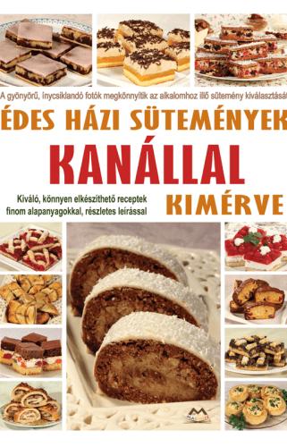 Édes házi sütemények - kanállal kimérve -  pdf epub