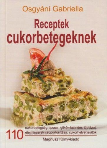 Receptek cukorbetegeknek - Osgyáni Gabriella pdf epub
