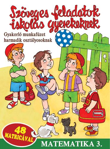 Szöveges feladatok iskolás gyerekeknek - Matematika - 3. osztály -  pdf epub