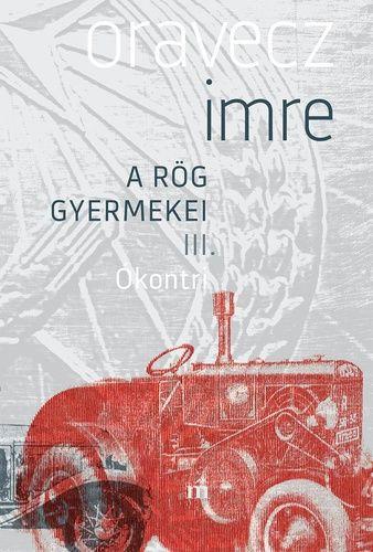 Ókontri - A rög gyermekei III.
