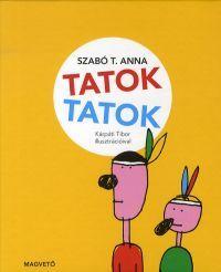 Tatok, tatok - Szabó T. Anna pdf epub