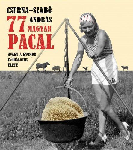 77 magyar pacal - Cserna-Szabó András pdf epub