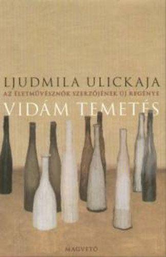 Vidám temetés - Ljudmila Ulickaja |