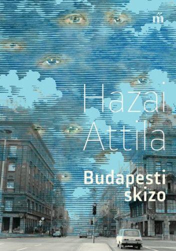 Budapesti skizo - Hazai Attila pdf epub