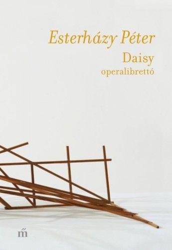 Daisy - Esterházy Péter |