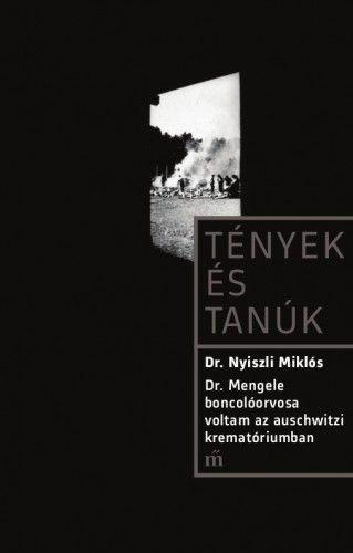 Dr. Mengele boncolóorvosa voltam az auschwitzi krematóriumban