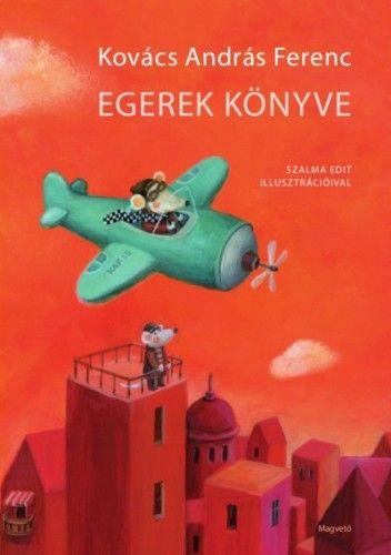 Egerek könyve - Kovács András Ferenc |