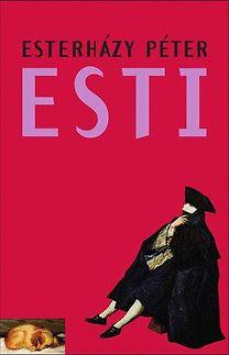 Esti - Esterházy Péter  