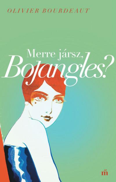 Merre jársz, Bojangles?