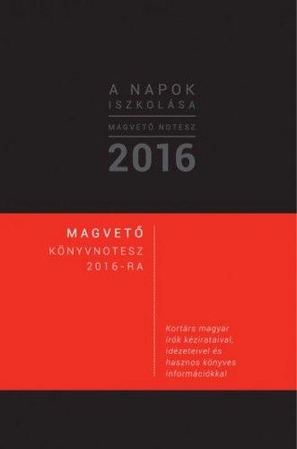 A napok iszkolása - Magvető könyvnotesz 2016 -  pdf epub