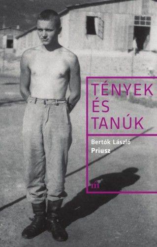 Priusz - Tények és tanúk - Bertók László pdf epub