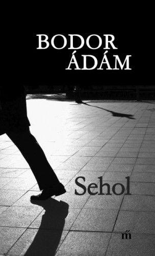 Sehol - Bodor Ádám pdf epub