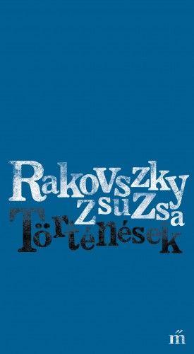 Történések - Rakovszky Zsuzsa pdf epub
