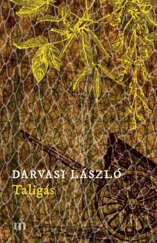 Taligás - Darvasi László pdf epub