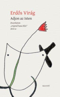 Adjon az Isten - Ötvenhárom - Erdős Virág pdf epub