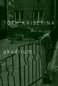Akvárium - ,Az ötvenes évek szűk levegője - Tóth Krisztina pdf epub